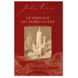 Jules Verne - Le passage du Nord-Ouest