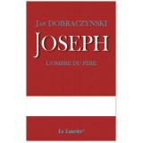 Joseph l'ombre du Père