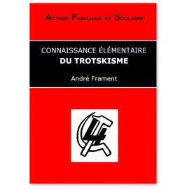 André Frament - Connaissance élémentaire du Trotskisme