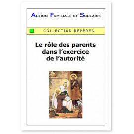 Action Familiale et Scolaire - Le rôle des parents dans l'exercice de l'autorité