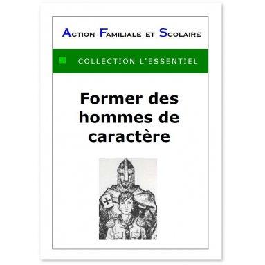 André Frament - Former des hommes de caractère