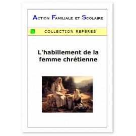 Abbé Beauvais - L'habillement de la femme chrétienne