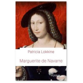 Patricia Eichel-Lojkine - Marguerite de Navarre - Perle de la Renaissance