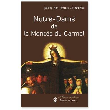 Jean de Jésus Hostie - Notre-Dame de la Montée du Carmel