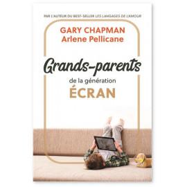 Gary Chapman - Grands-parents de la génération Ecran