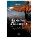 Le Guerrier Philosophe - Roman