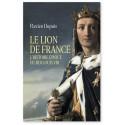 Le Lion de France - Histoire épique du roi Louis VIII