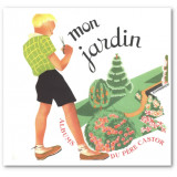 Mon Jardin - Album-jeu du Père Castor