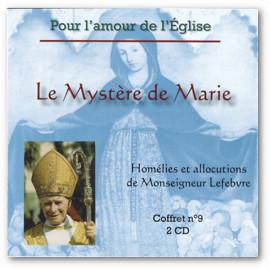 Mgr Marcel Lefebvre - Homélies et allocutions Le Mystère de Marie
