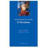 Vivre l'Evangile à la lumière d'Abraham