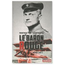 Baron Manfred von Richthofen - Le Baron Rouge, mémoires