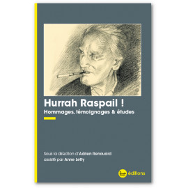 Adrien Renouard - Hurrah Raspail !