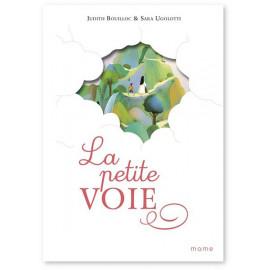 Judith Bouilloc - La petite voie - D'après l'oeuvre de sainte Thérèse de l'Enfant-Jésus