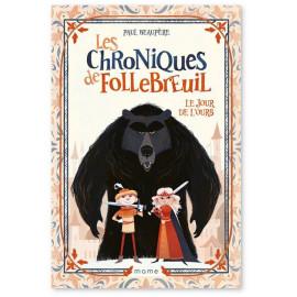 Paul Beaupère - Les chroniques de Follebreuil - Volume 1