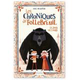 Les chroniques de Follebreuil - Volume 1