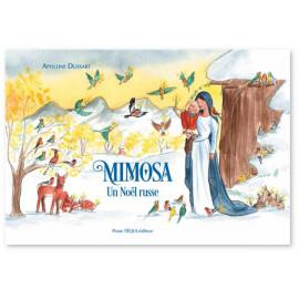 Apolline Dussart - Mimosa - Un Noël russe