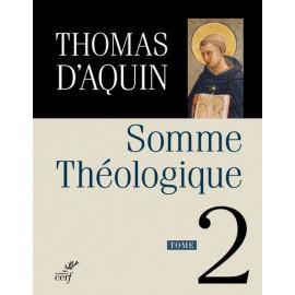 Saint Thomas d'Aquin - Somme théologique - Tome 2