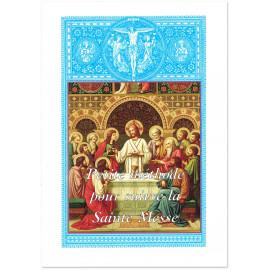 Petite méthode pour suivre la Sainte Messe