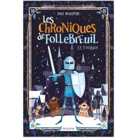 Paul Beaupère - Les chroniques de Follebreuil - Volume 2