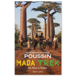 Alexandre Poussin - Mada Trek - De Tana à Tuléar
