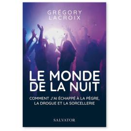 Grégoire Lacroix - Le monde de la nuit