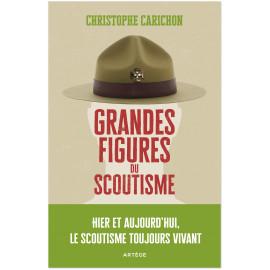 Christophe Carichon - Grandes figures du scoutisme