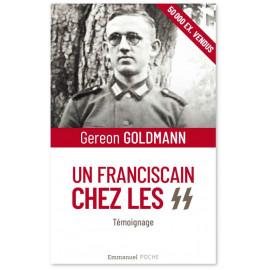 Géréon Goldmann - Un franciscain chez les SS