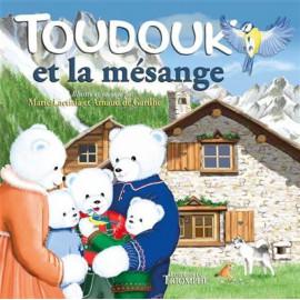 Marie-Laetitia & Arnaud de Garilhe - Toudouk et la mésange