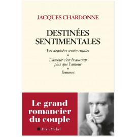 Jacques Chardonne - Destinées sentimentales
