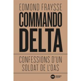 Commando Delta - Confession d'un soldat de l'OAS