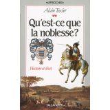Qu'est-ce que la noblesse ?