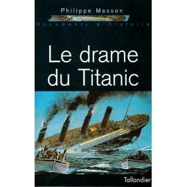"Le drame du ""Titanic"""