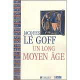Un long Moyen Age