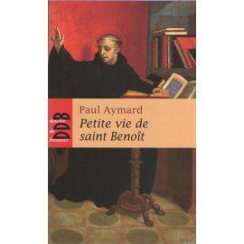 Petite vie de saint Benoit
