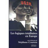 Les logiques totalitaires en Europe