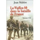 La Waffen SS dans la Bataille de France