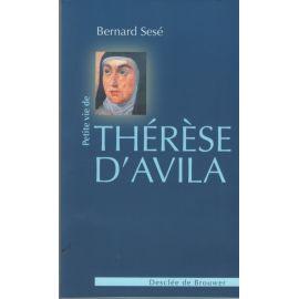 Petite vie de sainte Thérèse d'Avila