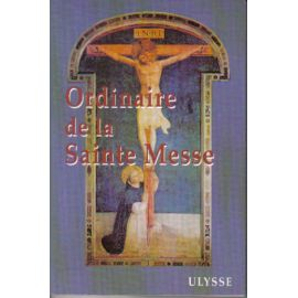 Ordinaire de la Sainte Messe - Missel