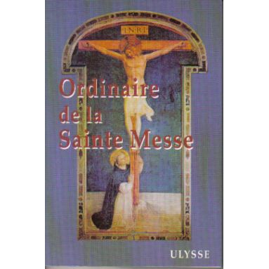 Ordinaire de la Sainte Messe - Missel