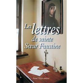 Les lettres de sainte soeur Faustine