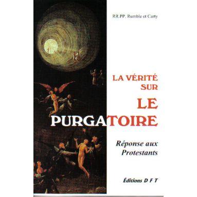 La vérité sur le Purgatoire