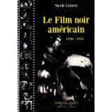Le film noir amércain - 1940-1955