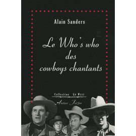 Le Who's who des cowboys chantants