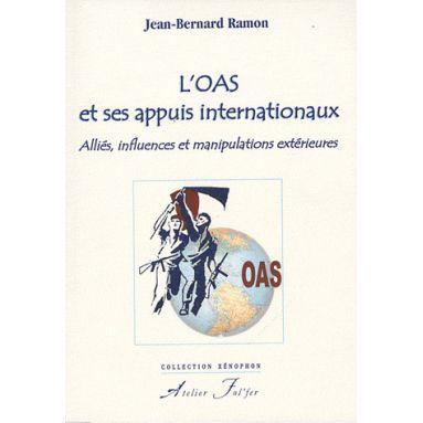 L'OAS et ses appuis internationaux