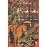 Pembroke ou La mort un jour