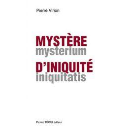 Mystère d'iniquité - Mysterium iniquitatis