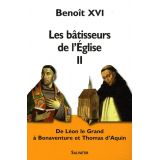 Les bâtisseurs de l'Eglise - Tome II