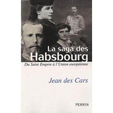 La Saga des Habsbourg