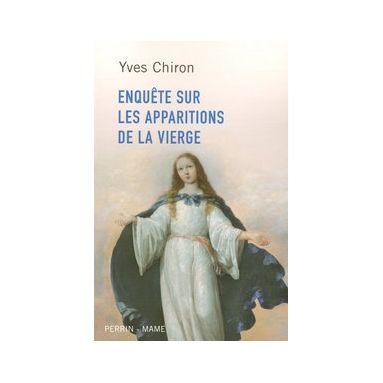 Enquête sur les apparitions de la Vierge