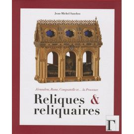 Reliques et reliquaires